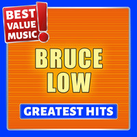 Bruce Low - Bruce Low - Greatest Hits