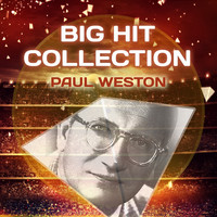 Paul Weston - Big Hit Collection
