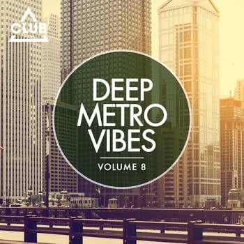 Various Artists - Deep Metro Vibes, Vol. 8