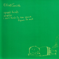 Elliott Smith - Speed Trials (7 inch)