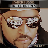 Mickey - When I Look Into Your Eyes