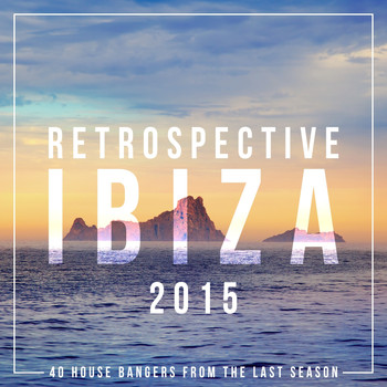Various Artists - Retrospective Ibiza 2015