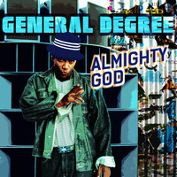 General Degree - Almighty God