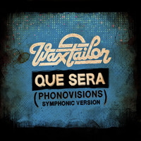 Wax Tailor - Que Sera (Phonovisions Symphonic Version) - Single