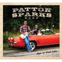 Patton Sparks Band - Ride of Your Life
