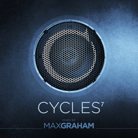 Max Graham - Cycles 7