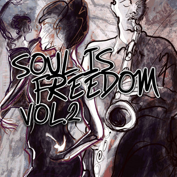 Various Artists - Soul Is Freedom, Vol. 2