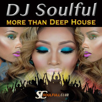 DJ Soulful - More Than Deep House