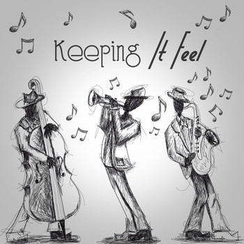 Various Artists - Keeping It Feel