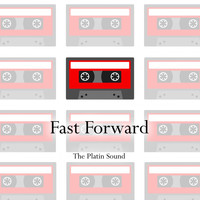 The Platin Sound - Fast Forward