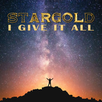Stargold - I Give It All