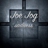 Joe Jog - Sadness