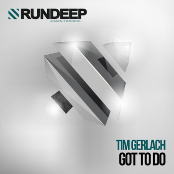 Tim Gerlach - Got to Do