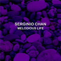 Serginio Chan - Melodious Life