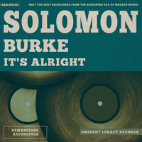 Solomon Burke - It's Alright