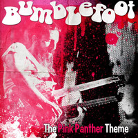 Bumblefoot - The Pink Panther Theme
