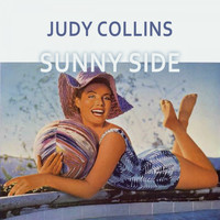 Judy Collins - Sunny Side