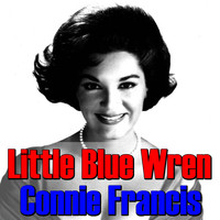 Connie Francis - Little Blue Wren