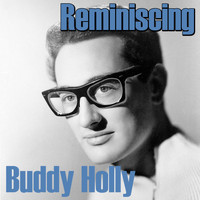 Buddy Holly - Reminiscing