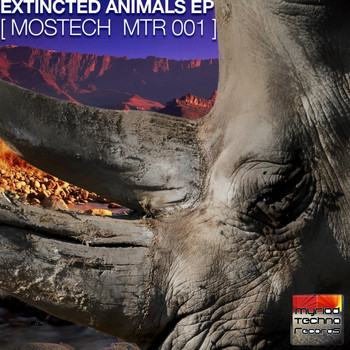Mostech - Extincted Animals EP