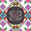 Every Song Tells a Story  Various Artists