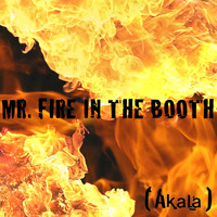 Akala - Mr. Fire in the Booth