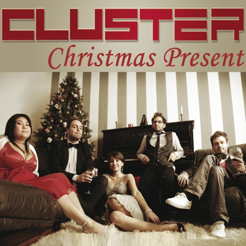 Cluster - Christmas Present