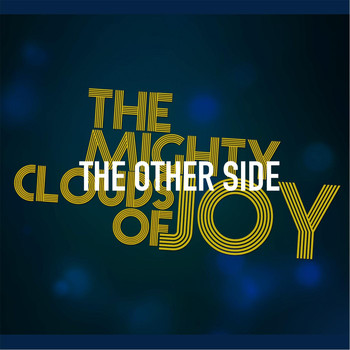 The Mighty Clouds Of Joy - The Other Side