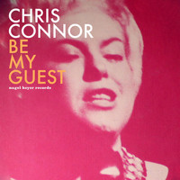 Chris Connor - Be My Guest