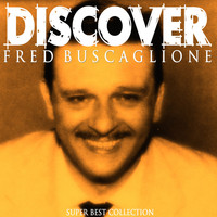Fred Buscaglione - Discover (Super Best Collection)