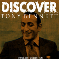 Tony Bennett - Discover (Super Best Collection)