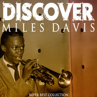 Miles Davis - Discover (Super Best Collection)
