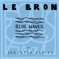 LeBron - Blue Waves