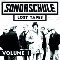 Sondaschule - Lost Tapes, Vol. 1