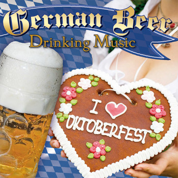 Various Artists - The Best of German Beer Drinking Music - Oktoberfest