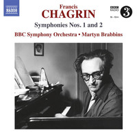 BBC Symphony Orchestra - Chagrin: Symphonies Nos. 1 & 2