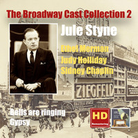 Ethel Merman - The Broadway Cast Collection, Vol. 2: Jule Styne – Bells Are Ringing & Gypsy