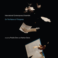 International Contemporary Ensemble - On the Nature of Thingness