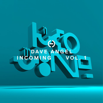 Dave Angel - Incoming, Vol. 1