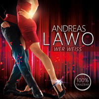 Andreas Lawo - Wer weiss