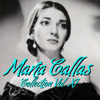 Maria Callas - Mari´a Callas Collection Vol.XI