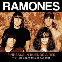 Ramones - Pinheads in Buenos Aires (Live)