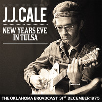 J.J. Cale - New Year's Eve in Tulsa (Live)
