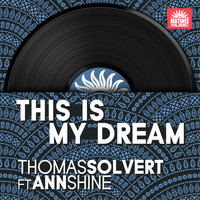 Thomas Solvert - This Is My Dream