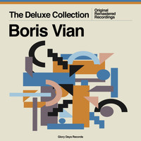 Boris Vian - The Deluxe Collection