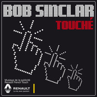 Bob Sinclar - Touché (Radio Edit)