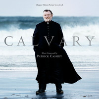 Patrick Cassidy - Calvary (Original Motion Picture Soundtrack)