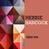Herbie Hancock - French Spice