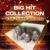 The Three Sounds - Big Hit Collection