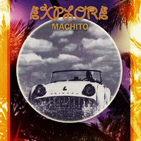 Machito - Explore